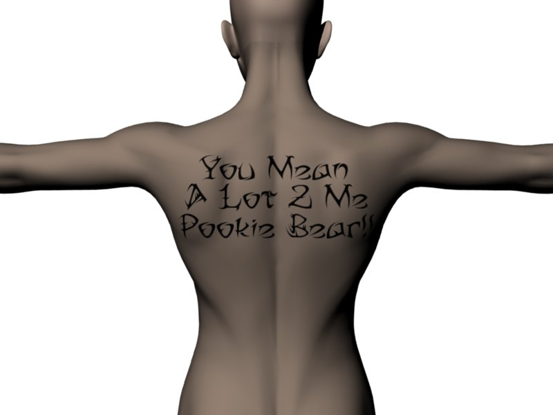 You Mean A Lot 2 Me Pookie Bear Back Tattoo