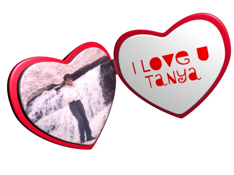 """I love you Tanya"". My love is a torrent. Made with the Heart Locket scene"